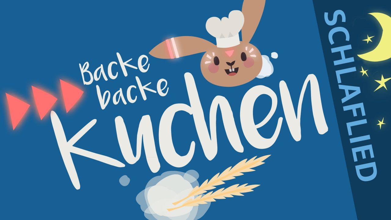 Thumbnail Schlaflied - Backe backe Kuchen